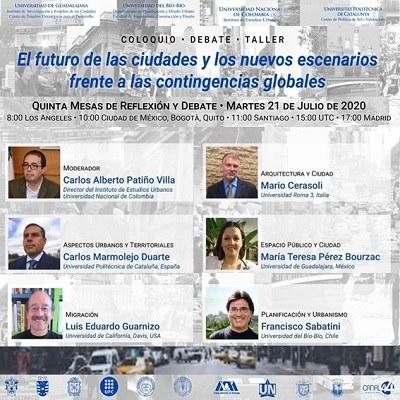 Cinquena taula de reflexió i debat del col·loqui - debat - taller: El futur de les ciutats i els nous escenaris enfront de les contingències globals