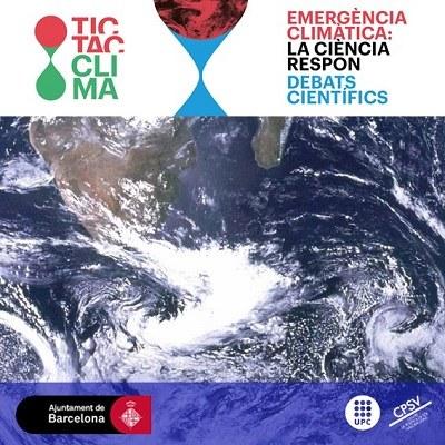 Debats científics EMERGÈNCIA CLIMÀTICA, LA CIÈNCIA RESPON