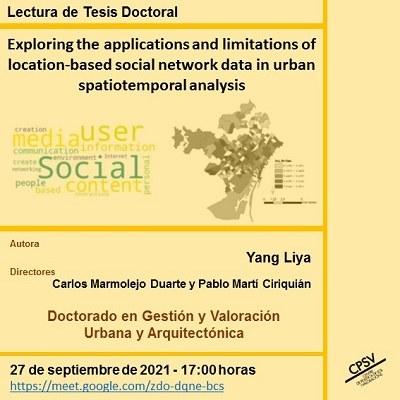 """Lectura de tesi doctoral """"Exploració de les aplicacions i limitacions de les dades de xarxes socials, basades en la ubicació en anàlisi espacio-temporal urbana"""", co-dirigida pel Dr. Carlos Marmolejo Duarte i el Dr. Pablo Martí Ciriquián"""