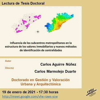 """Lectura de tesi doctoral """"Influència dels subcentres metropolitans en l'estructura dels valors Immobiliaris i nous mètodes d'identificació de centralitats"""", dirigida pel Dr. Carlos Marmolejo Duarte"""