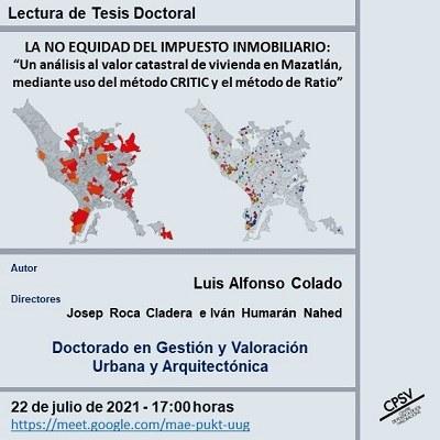 """Lectura de tesi doctoral: """"La no equitat de l'impost immobiliari: """"Una anàlisi a el valor cadastral d'habitatge a Mazatlán, mitjançant ús de lmètode CRITIC i el mètode de Ràtio"""""""
