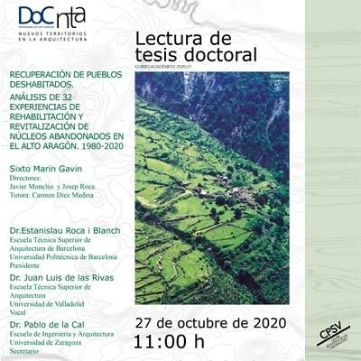 """Dissertation of thesis """"Recovery of abandoned towns"""", co-supervised by Dr. Josep Roca Cladera"""