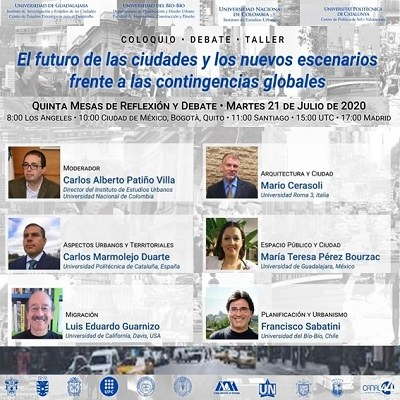 Fifth round table for reflection and debate of the colloquium, debate, workshop: The future of cities and the new scenarios facing global contingencies