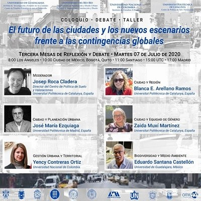 Third round table for reflection and debate of the colloquium, debate, workshop: The future of cities and the new scenarios facing global contingencies